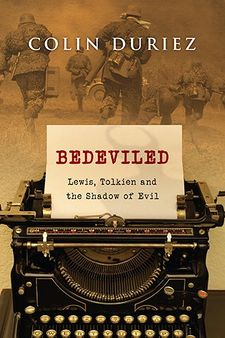 Bedeviled,Lewis, Tolkien and the Shadow of Evil.jpg